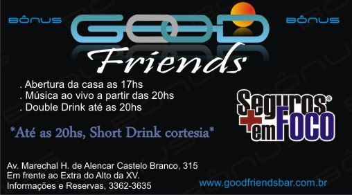 Bônus Good Friends/Seguros em Foco - Short Drink